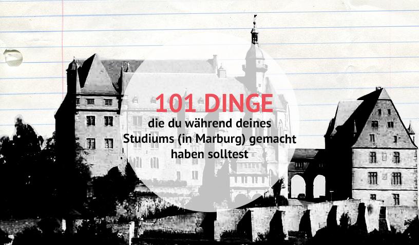 101 Dinge, die du während deines Studiums (in Marburg) gemacht haben solltest