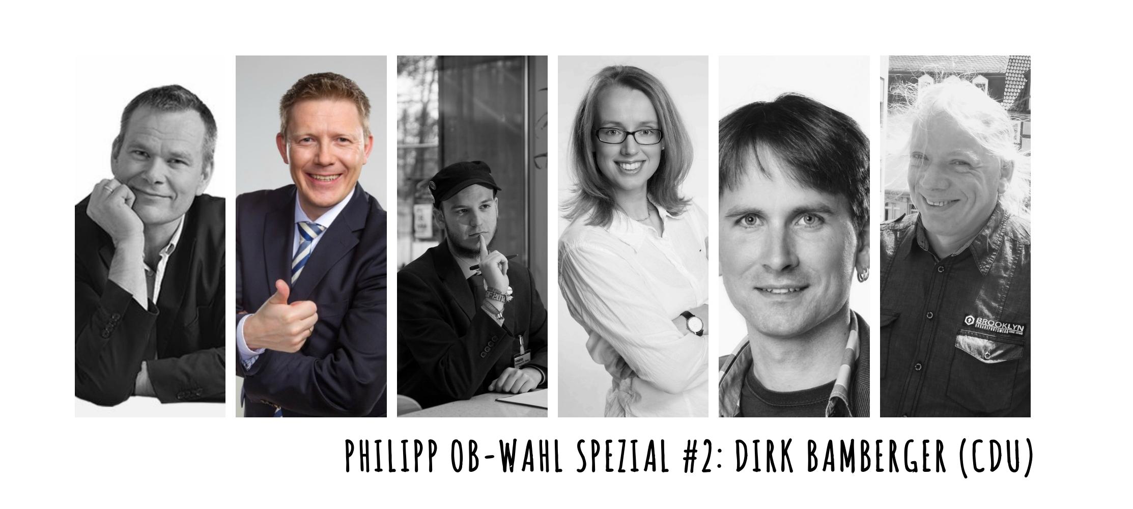 OB-Wahl-2015-Spezial #2: Dirk Bamberger (CDU)