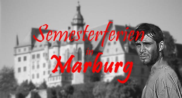 10 Dinge, die du vor Ende der Semesterferien in Marburg machen kannst